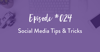 business tips, podcast, social media, marketing tips